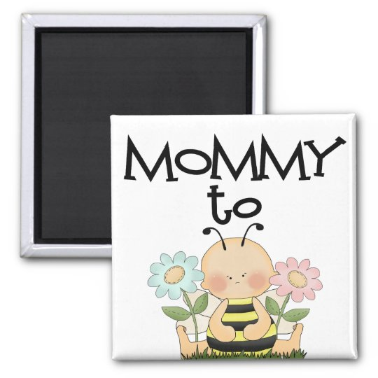 MOMMY TO BE/Bee Magnet