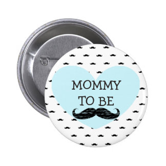 Mommy to be blue and Black Mustache Button