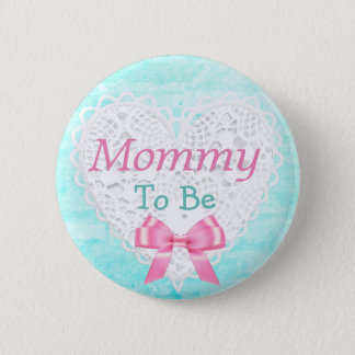 Mommy to be Blue and Pink Baby Shower Button