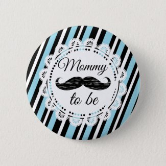 Mommy To Be Blue & Black Mustache Shower Button