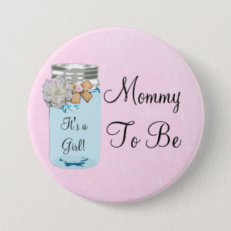 Mommy to be Blue Mason Jar Rustic Button