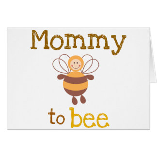 Mommy to Be Card