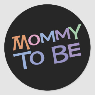 Mommy To Be Classic Round Sticker