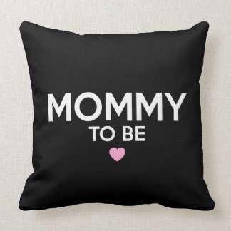 Mommy To Be Cute Printed T-Shirt for New Moms Throw Pillow