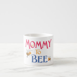 Mommy to Be Espresso Cup