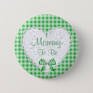 Mommy to be Green Baby Shower Button
