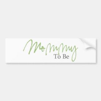 Mommy To Be (Green Script) Car Bumper Sticker
