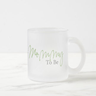 Mommy To Be (Green Script) Frosted Glass Coffee Mug