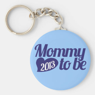 Mommy to be in 2013 basic round button keychain