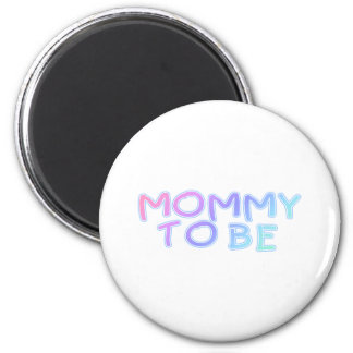 Mommy To Be 2 Inch Round Magnet