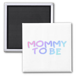 Mommy To Be 2 Inch Square Magnet