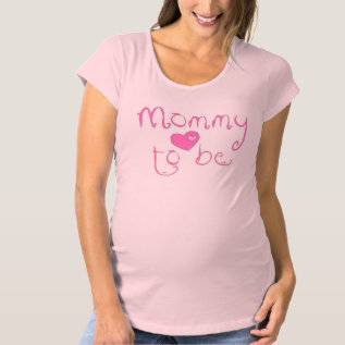 Mommy To Be Maternity T-shirt at Zazzle