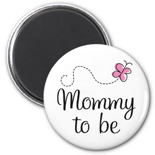Mommy To Be Pink Butterfly Gift 2 Inch Round Magnet
