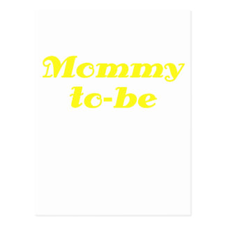 Mommy to be postcard
