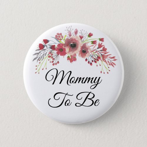 Mommy to be Pretty Pink Floral Baby Shower Button