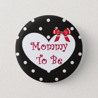 Mommy to be Red Bow Black & White Dotted Button
