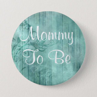 Mommy to be rustic Floral Wood Baby Shower Button