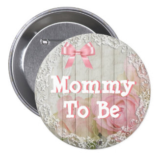 "Mommy to be ""shabby chic"" pink baby shower Button"