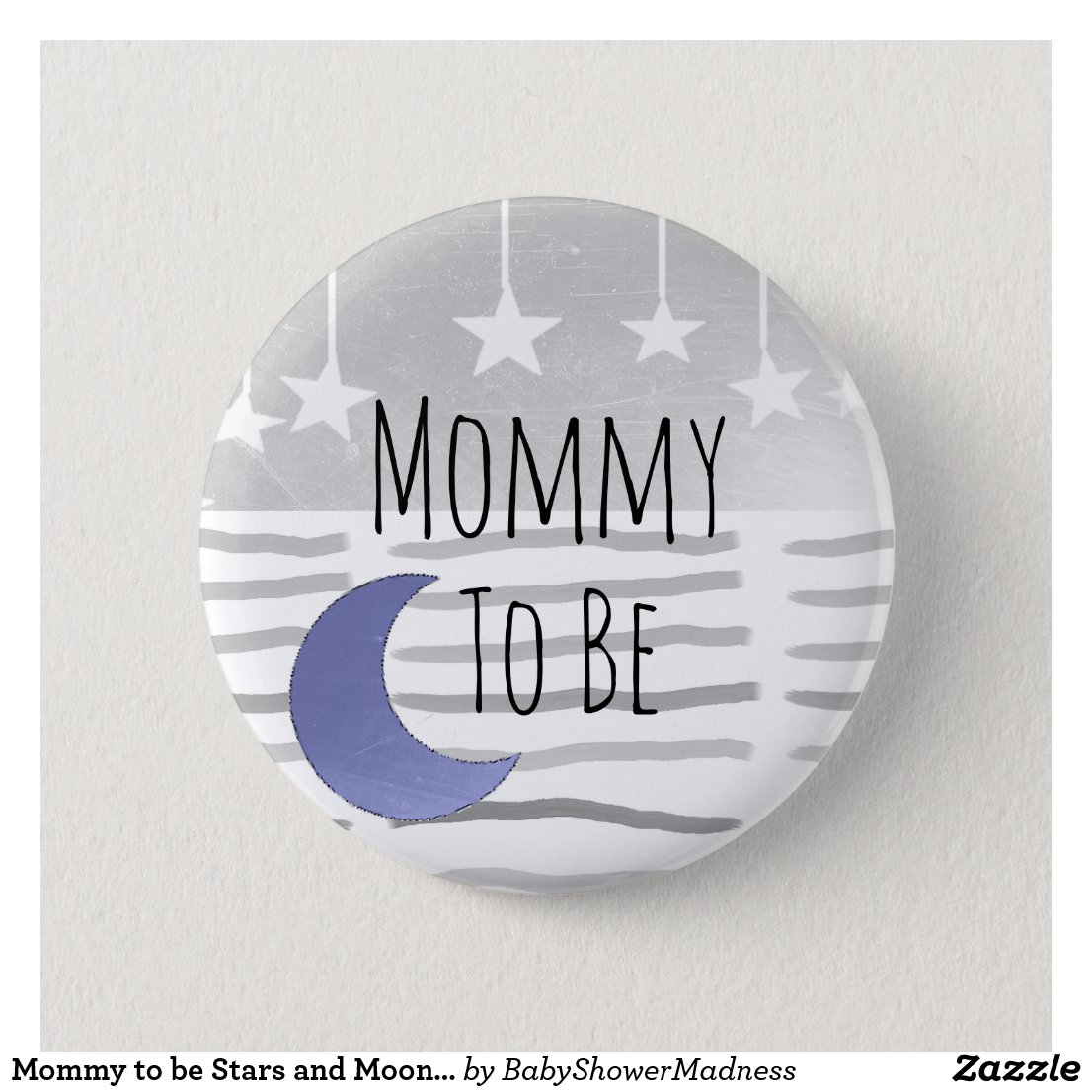 Mommy to be Stars and Moon Baby Shower Button