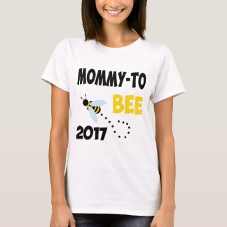 MOMMY TO BEE 2017 T-Shirt