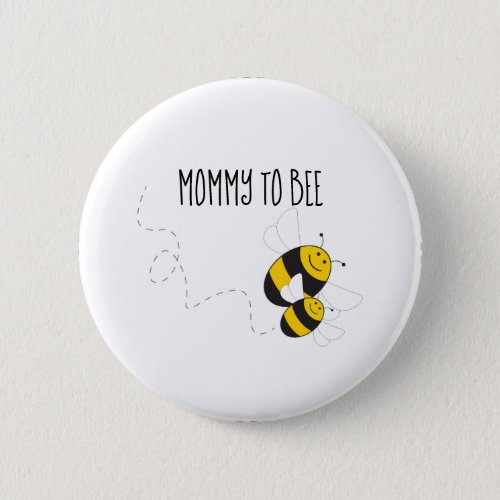 Mommy to bee button for bumblebee baby shower