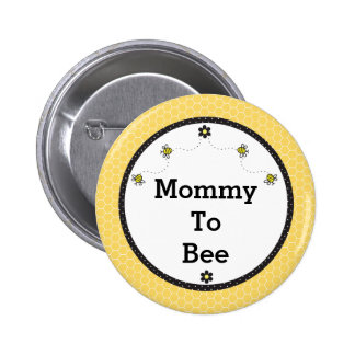 """""""Mommy To Bee"""" Cute Bumble Bees Honeycomb Pattern 2 Inch Round Button"""