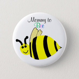 Mommy To Bee Cute Yellow Bumble Bee Maternity Pinback Button