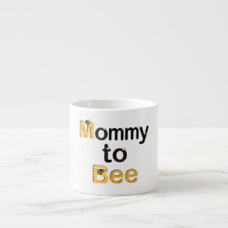 Mommy to Bee Espresso Cup