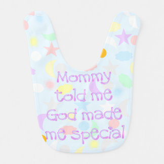 Mommy Told Me God Made Me Special Bib