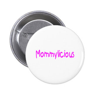 Mommylicious Buttons