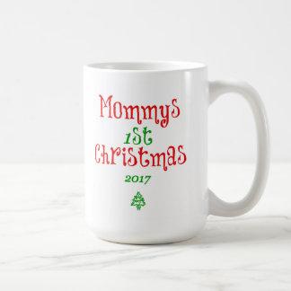 Mommys 1st Christmas 2017 Coffee Mug