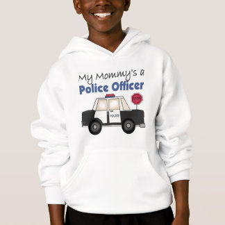 Mommy's A Police Officer Hoodie