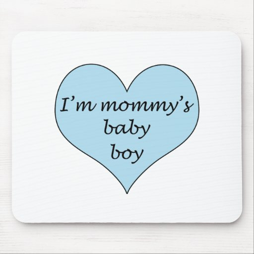 Mommy's Baby Boy Mouse Pad