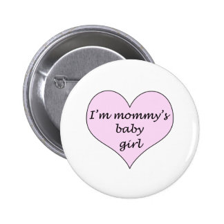 Mommy's Baby Girl Buttons