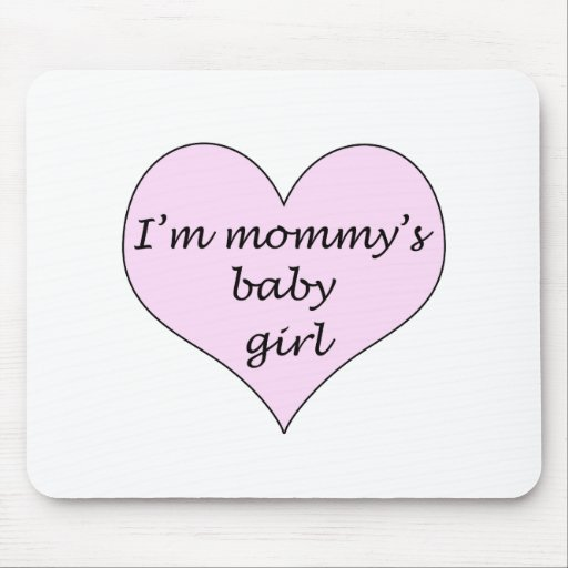 Mommy's Baby Girl Mouse Pad
