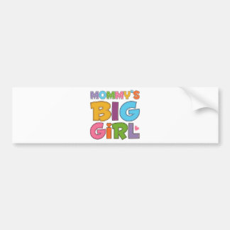 Mommys Big Girl Bumper Sticker