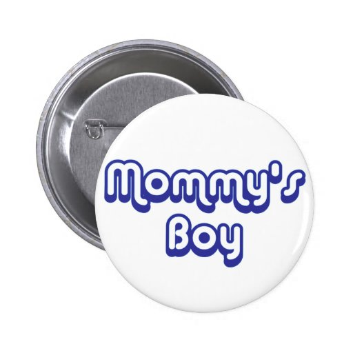 Mommy's Boy Buttons