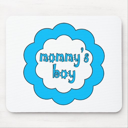 Mommy's Boy Mouse Pad