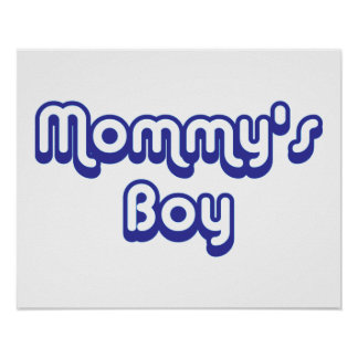 Mommy's Boy Poster