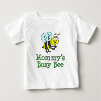 Mommy's Busy Bee Baby T-Shirt