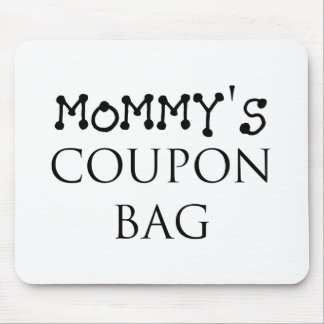 MOMMY'S COUON BAG.png Mouse Pad