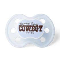 Mommy's Cutest Cowboy Pacifier