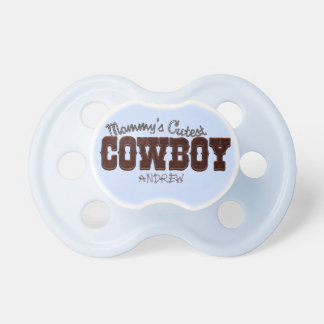 Mommy's Cutest Cowboy Baby Pacifier