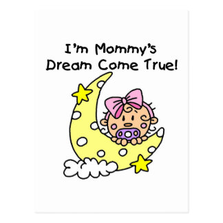 Mommy's Dream Tshirts and Gifts Postcard