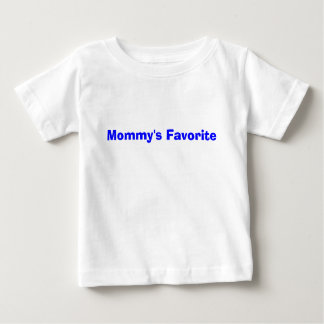 Mommy's Favorite Front Baby T-Shirt