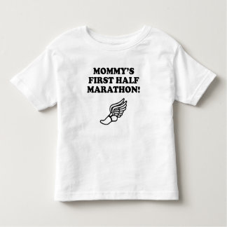 Mommy's First Half Marathon Shirt
