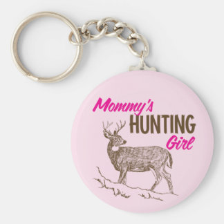 Mommy's Hunting Girl Key Chains