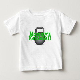 Mommy's Kettlebell Baby T-Shirt