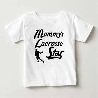 Mommy's Lacrosse Star Baby T-Shirt