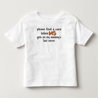 Mommy's Last Nerve Toddler T-Shirt